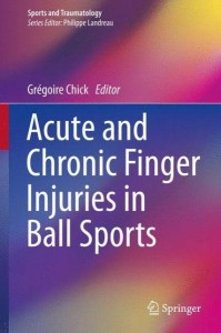 book about acute chronic finger injuries in ball sports editor gregoire chick